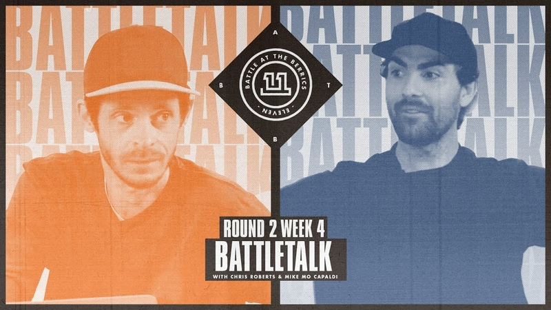 BATB 11 | Battletalk: Round 2 Week 4 - with Mike Mo and Chris Roberts