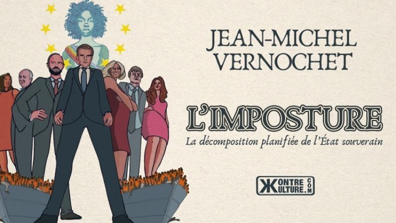 Kontre Kulture présente : L'Imposture de Jean-Michel Vernochet