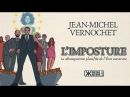 Kontre Kulture présente L'Imposture de Jean Michel Vernochet