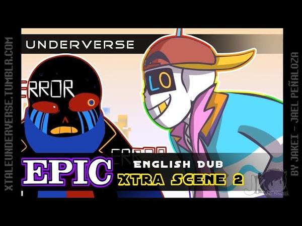 EPIC Underverse Dub | XTRA SCENE 2 [by Jakei]
