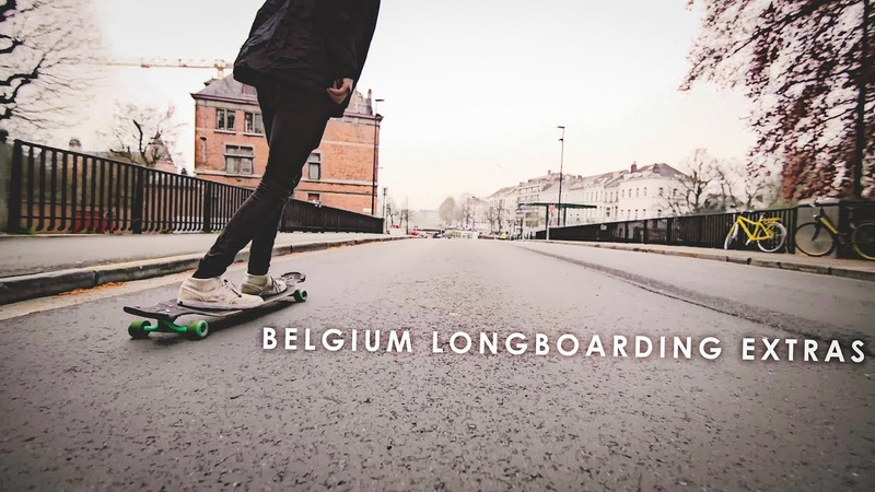 Belgium Longboarding   EXTRAS