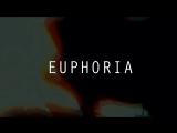 FANFIC TRAILER || EUPHORIA (part #2)