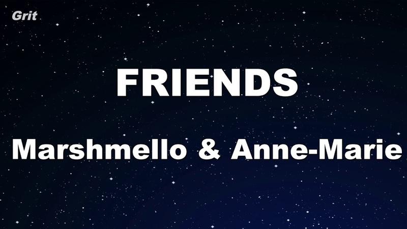 FRIENDS - Marshmello Anne-Marie Karaoke 【With Guide Melody】 Instrumental