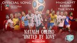 Natalia Oreiro - United By Love (The Official Rusia 2018 FIFA World Cup Song)