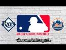 Tampa Bay Rays vs New York Mets | 07.07.2018 | IL | MLB 2018 (2/3)