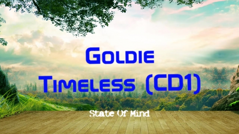 Goldie Timeless CD1