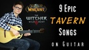 9 EPIC GAME TAVERN SONGS on Guitar
