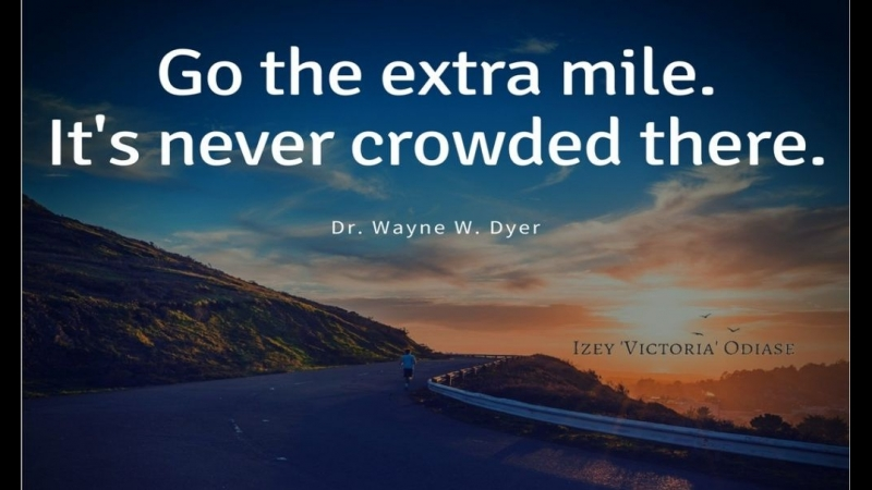To go the extra mile