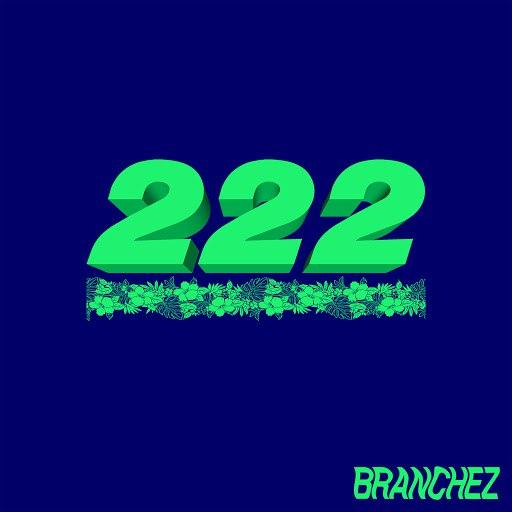 Branchez альбом 222