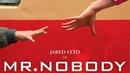 Господин Никто / Mr. Nobody 2009