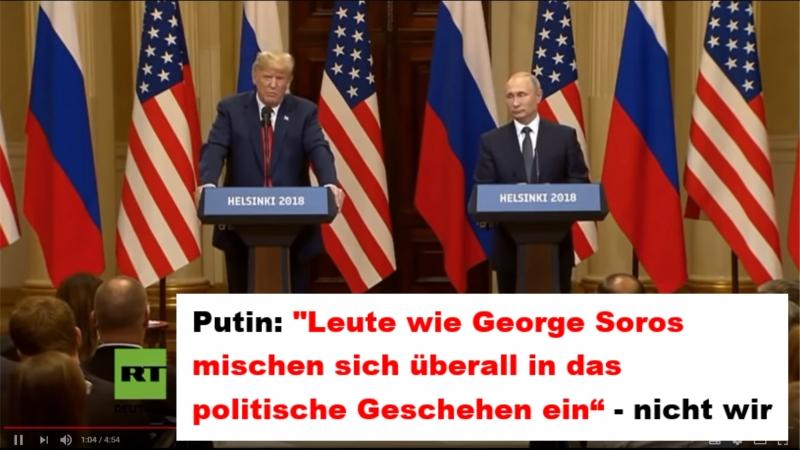 Putin Leute wie George Soros mischen sich überall in das politische Geschehen ein - nicht wir