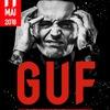 GUF - Большой концерт (при участии SLIM)