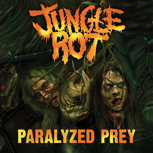 Jungle Rot альбом Paralyzed Prey