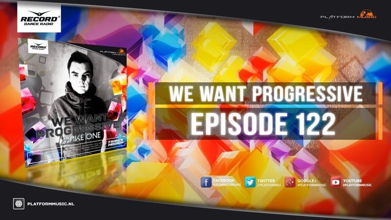 Make One - We Want Progressive 122