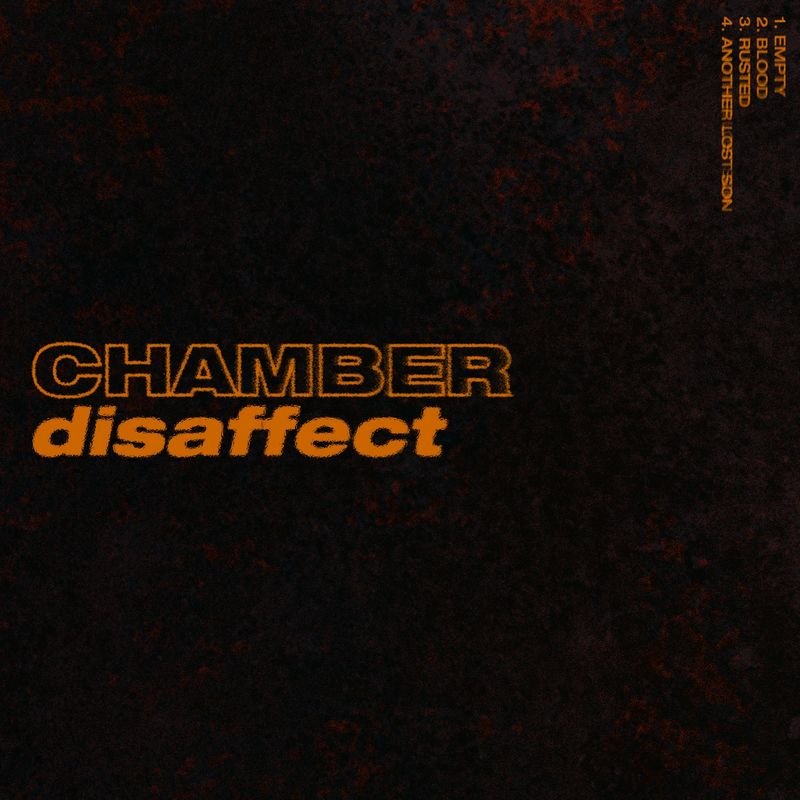 Chamber - Disaffect [EP] (2018)