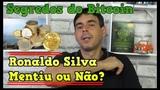 Curso Segredos do Bitcoin Funciona Vale a pena Comprar Depoimento do Curso do Ronaldo Silva