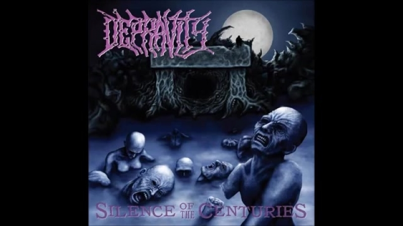 Depravity - Silence of the Centuries (Complete Discography)