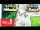 Pokémon Lets Go, Pikachu! Eevee! - Nintendo Treehouse Live E3 2018