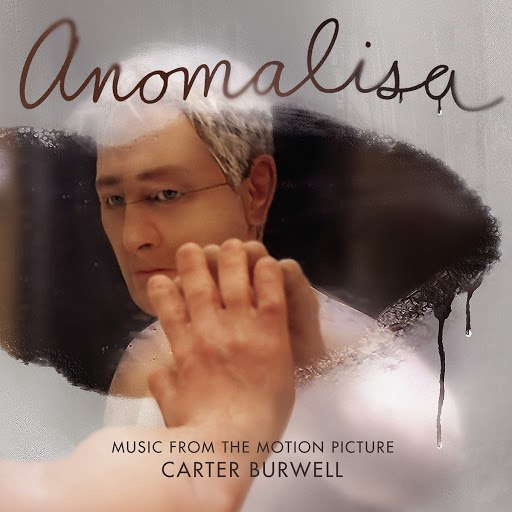 Carter Burwell альбом Anomalisa (Music from the Motion Picture)
