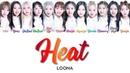 LOONA 이달의 소녀 Heat (9) 열기 Correct Lyrics (ColorCoded/ENG/HAN/ROM/가사)