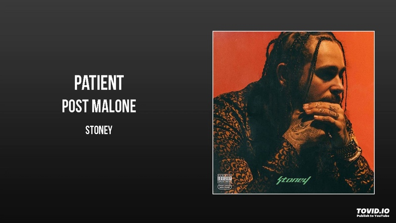 Post Malone - Patient
