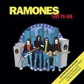 Ramones альбом Live To Air