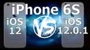 Speed Test : iPhone 6S - iOS 12.0.1 vs iOS 12.0 (iOS 12.0.1 Build 16A404)