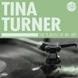 Tina Turner альбом The Playlist Of My Life!