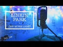 Linkin Park - One More Light Vocal Cover Live
