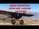One of my most crazy difficult ridge airplane landings!