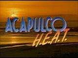 Acapulco H.E.A.T. - intro season one (1993)