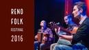 Reno Folk Festival 5 Blue Reed Trio/Sùna e danze del sud