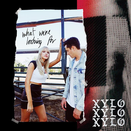XYLØ альбом What We're Looking For