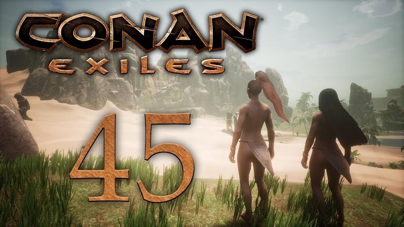 Conan Exiles - прохождение игры на русском - Король холмов [45] | PC