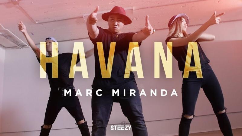Havana - Camila Cabello Ft. Young Thug | Marc Miranda Choreography | STEEZY.CO (Beginner Class)