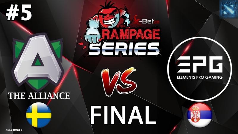 Alliance vs EPG 5 BO5 GRAND FINAL X Rampage Series 2