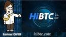 HiBTC Review - Shared digital asset trading platform