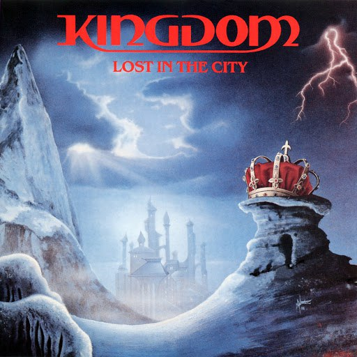 Kingdom альбом Lost In The City