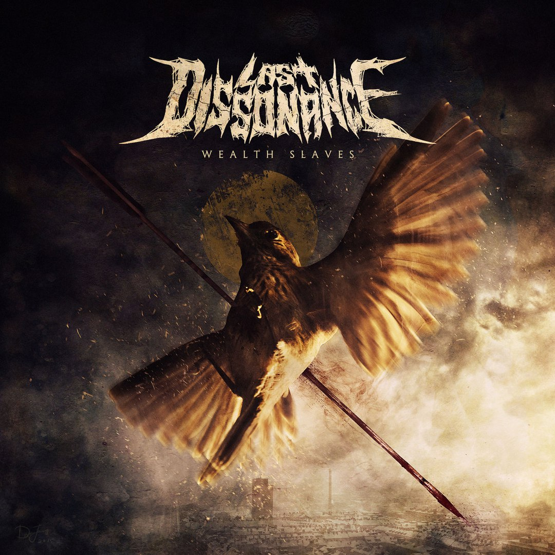 Last Dissonance - Wealth Slaves [EP] (2018)