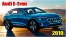 Электрический внедорожник Audi E Tron 2019