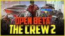 ОБЗОР ИГРЫ THE CREW 2 - OPEN BETA (СТРИМ)