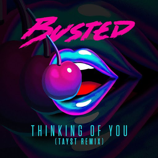 Busted альбом Thinking of You (TAYST Remix)