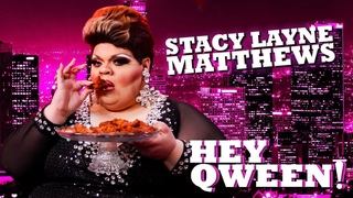 STACY LAYNE MATTHEWS on Hey Qween! with Jonny McGovern