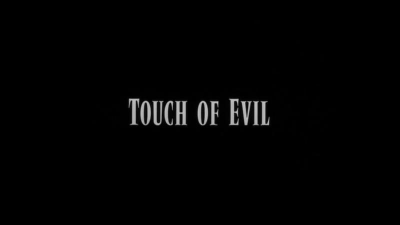 ПЕЧАТЬ ЗЛА / TOUCH OF EVIL [1958]