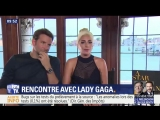 Интервью Леди Гаги и Брэдли Купера для телеканала BFM
