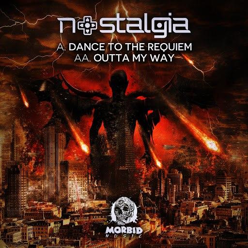 Nostalgia альбом Dance To The Requiem / Outta My Way
