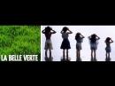 Прекрасная зеленая      La belle verte     1996 г.