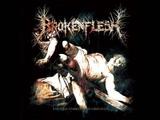 Broken Flesh - The Return (Christian Death Metal)