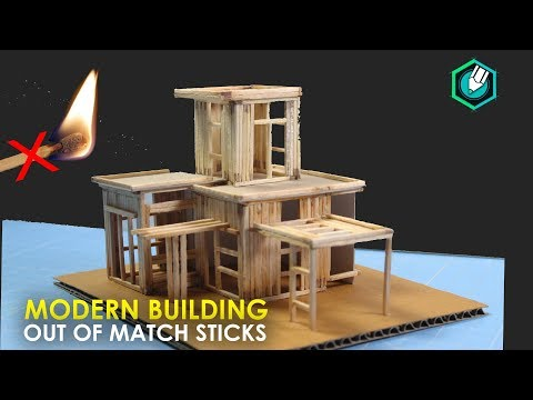 How to Make a MODERN HOUSE from Match Stick NOT FIRE