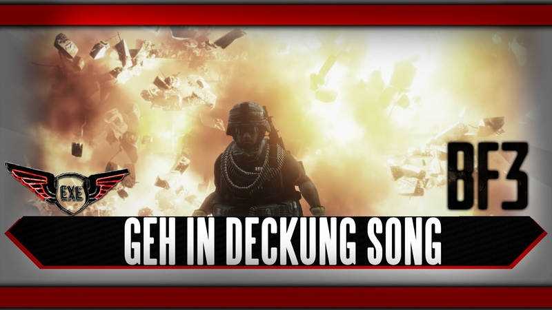 Geh in Deckung Battlefield 3 Song by Execute
